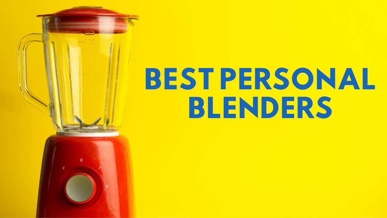 Best Personal Blenders Consumer Reports
