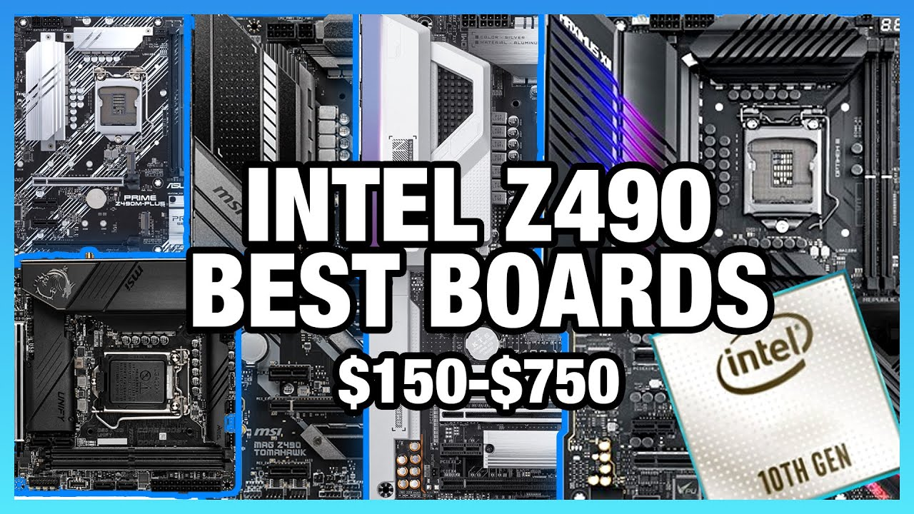Best Intel Z490 Motherboards