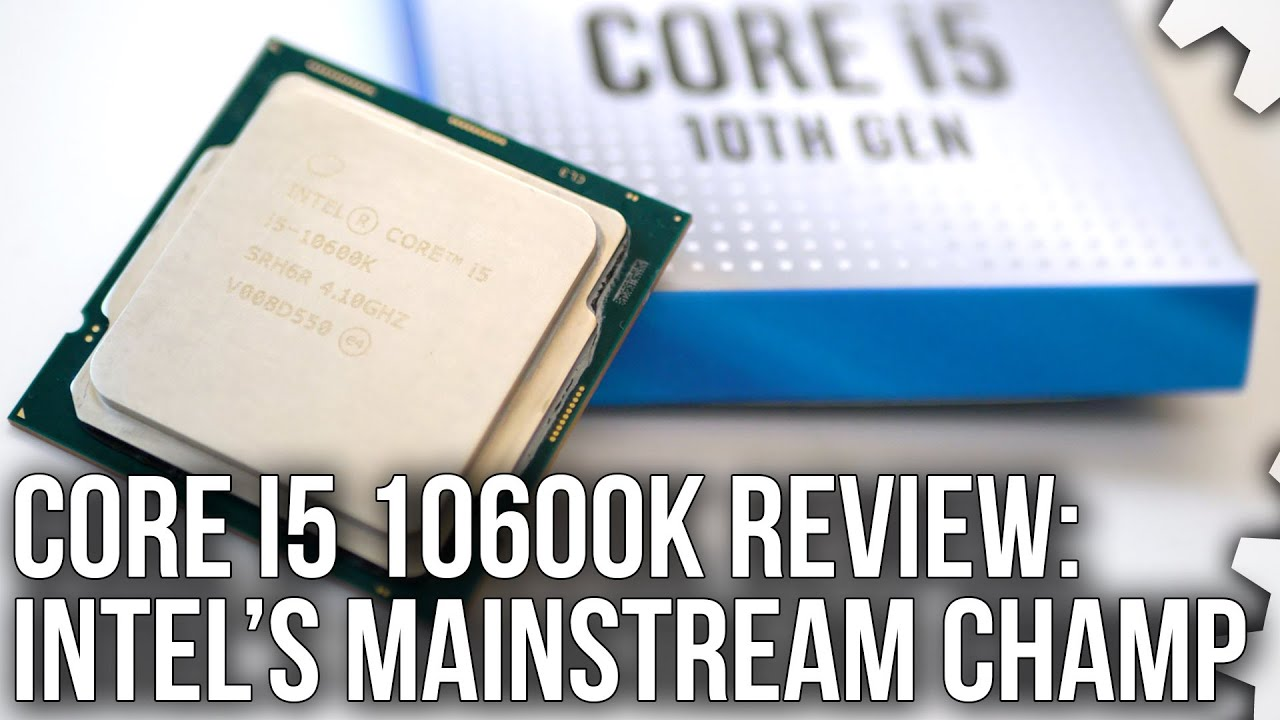 Intel Core i5 10600K Review