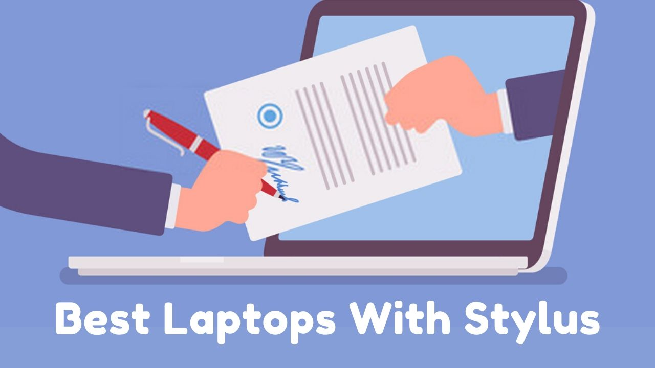 Best Laptops With Stylus