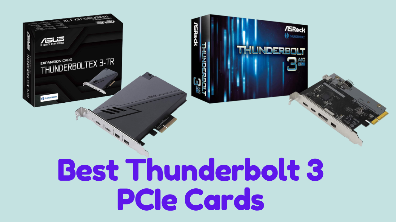 Best Thunderbolt 3 PCIe Cards