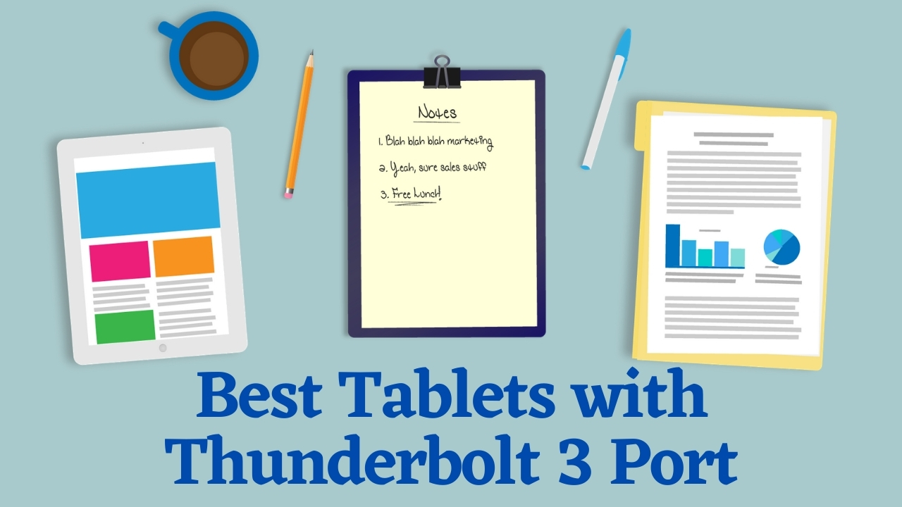 Best Tablet with Thunderbolt 3 Port