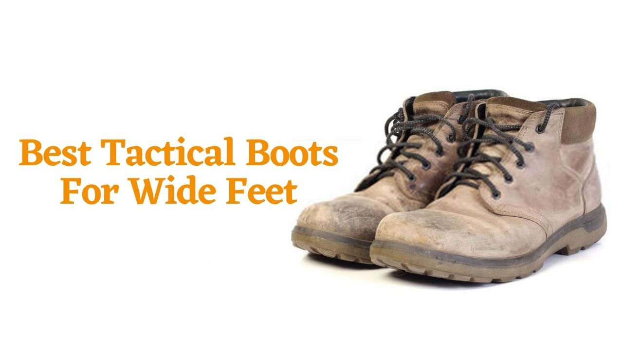 Best Tactical Boots For Wide Feet