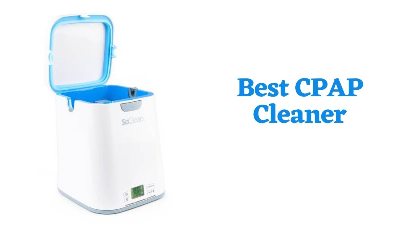 Best CPAP Cleaner Consumer Reports