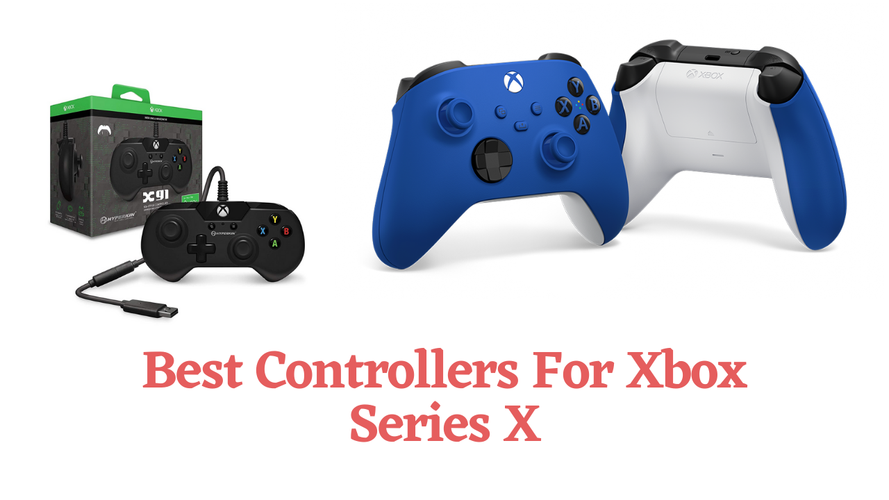 Best Controllers For Xbox Series X