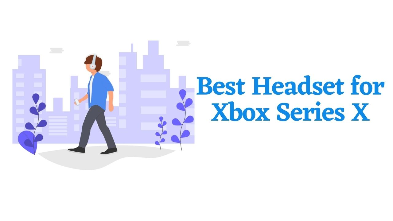 Best Headset for Xbox Series X