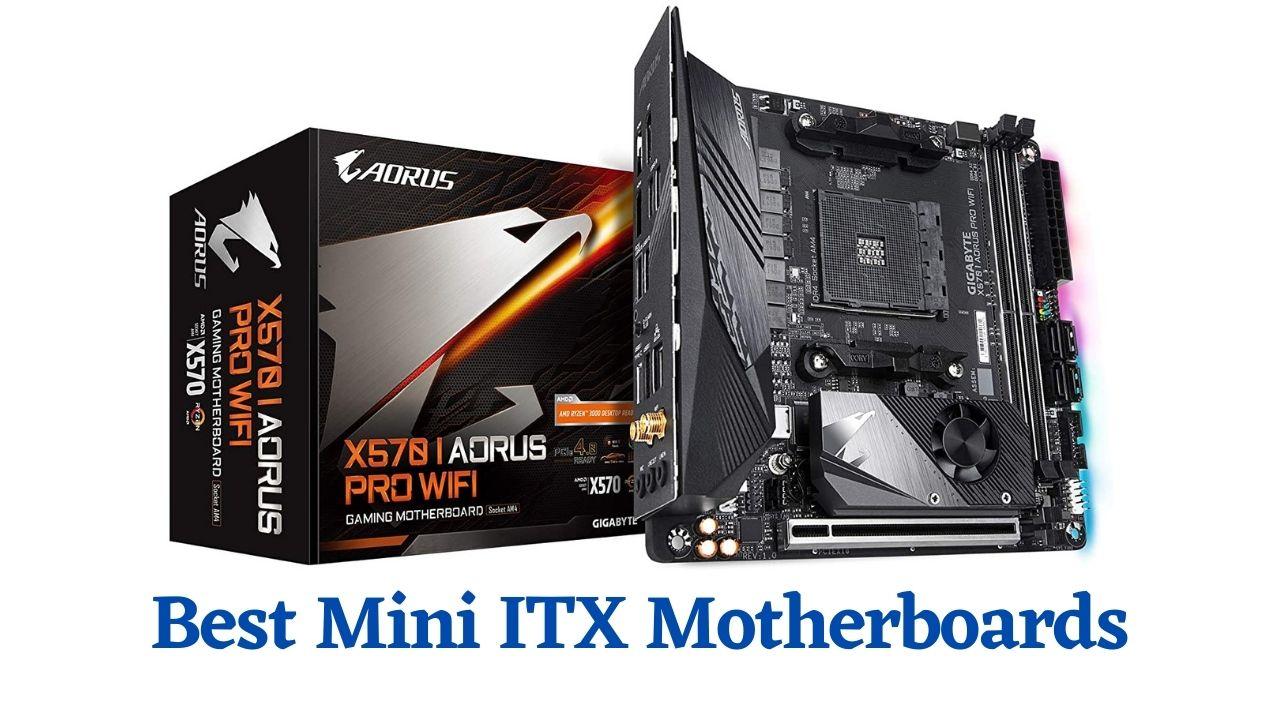 Best Mini ITX Motherboards