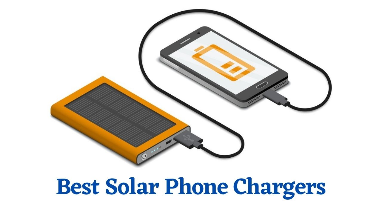 Best Solar Phone Chargers Consumer Reports