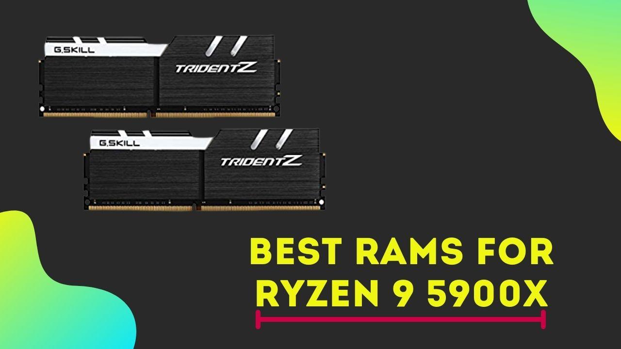 Best RAM for Ryzen 9 5900X