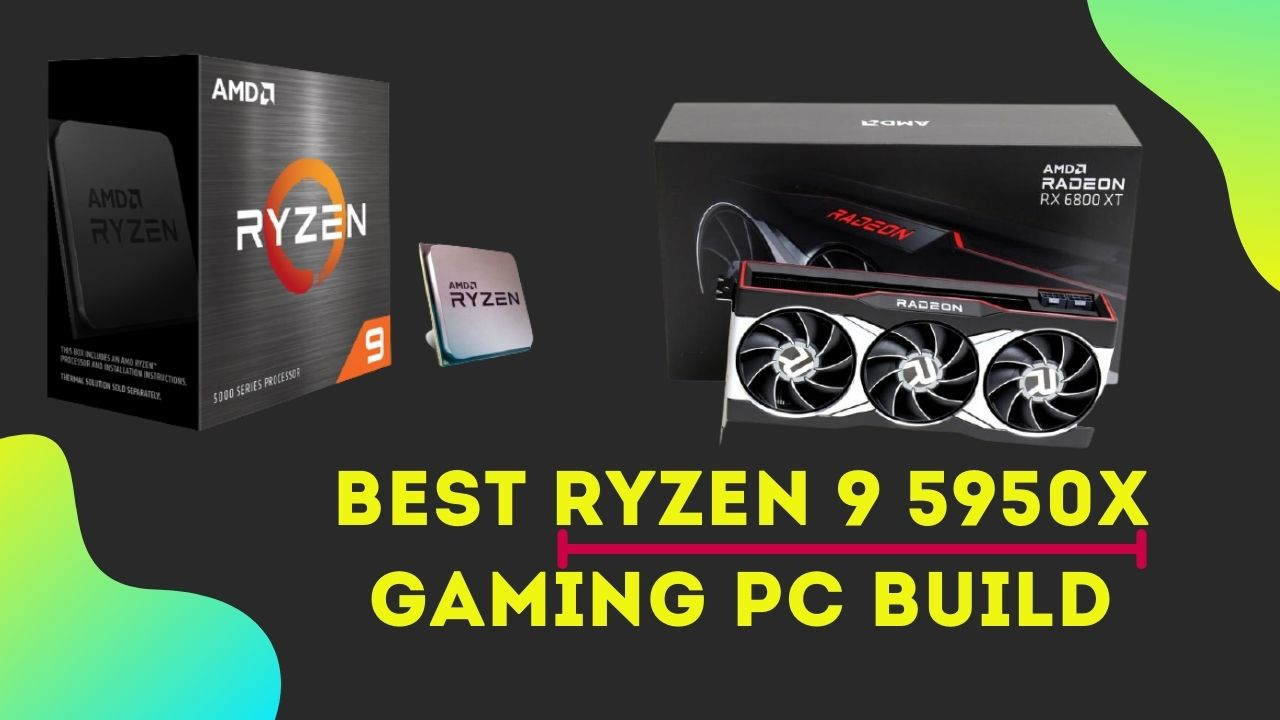 Best RYZEN 9 5950X Gaming PC Build