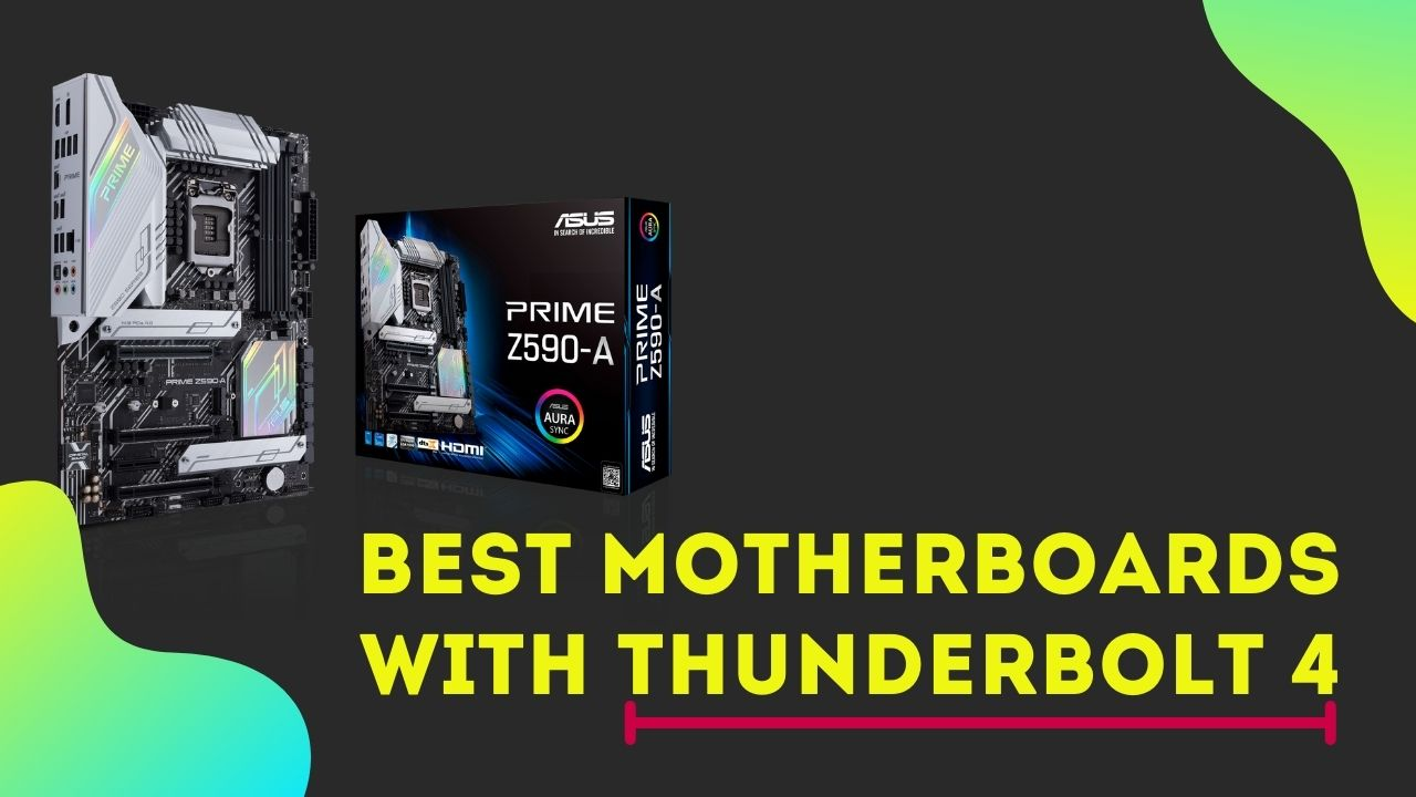 Best Motherboard with Thunderbolt 4